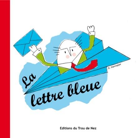 La lettre bleue | David Hannappe