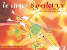Le cirque Saperlotte   Dorothée Duntze