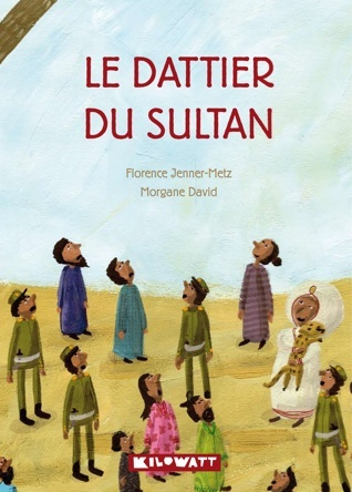 Le dattier du sultan | Morgane David
