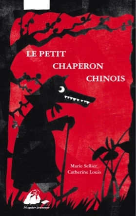 Le petit chaperon chinois | Catherine Louis