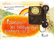 Pourquoi les téléphones sonnent-il ? | Marie-Laure Depaulis