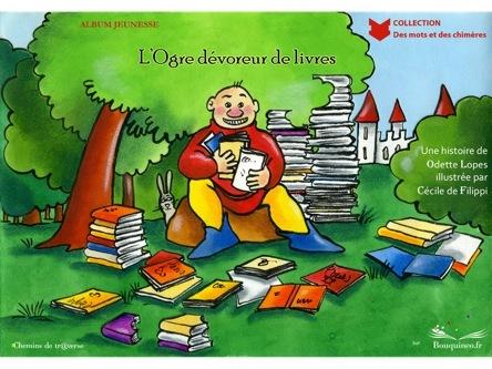 L'ogre dévoreur de livres | Odette Lopes