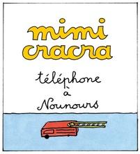 Mimi Cracra téléphone à Nounours   Agnès Rosenstiehl