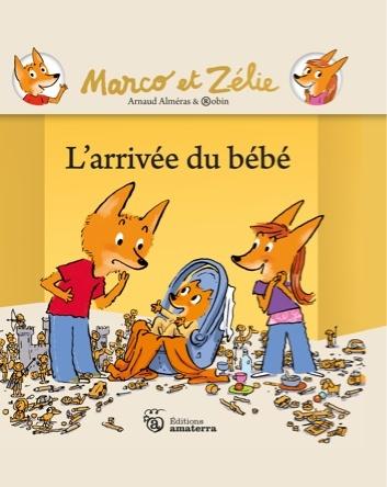 Marco et Zélie : L'arrivée du bébé | Arnaud Alméras