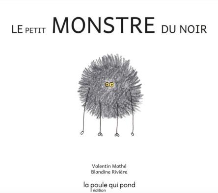 Le petit monstre du noir | Valentin Mathé
