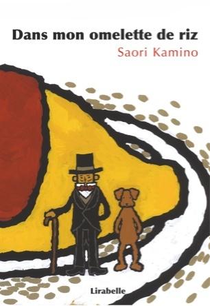 Dans mon omelette de riz | Saori Kamino
