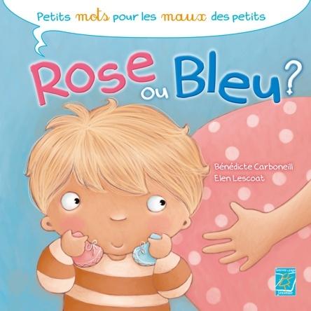 Rose ou bleu ? | Bénédicte Carboneill