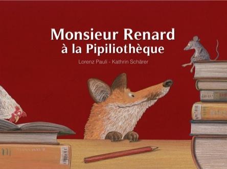 Monsieur Renard à la Pipiliothèque |