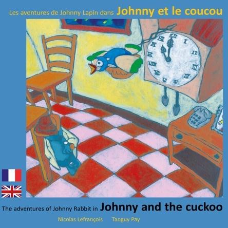 Les aventures de Johnny lapin dans Johnny et le coucou  | Nicolas Lefrançois