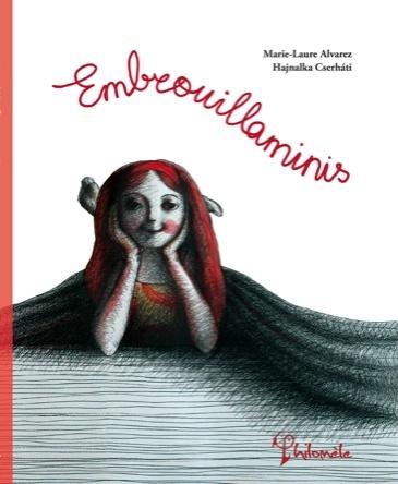 Embrouillaminis | Marie-Laure Alvarez