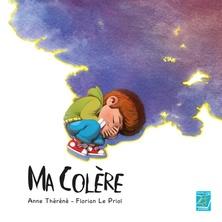 Ma colère | Anne Théréné