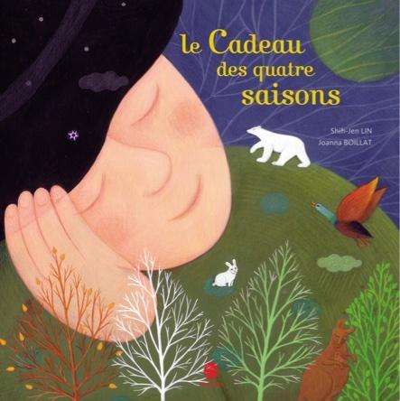 Le Cadeau des quatre saisons | Joanna Boillat