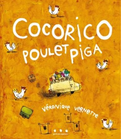 Cocorico poulet piga | Véronique Vernette