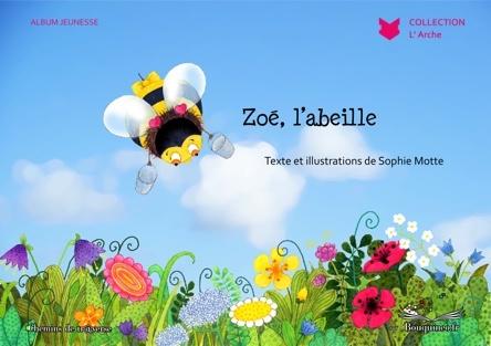 Zoe l'abeille | Sophie Motte