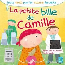 La petite bille de Camille | Céline Lamour-Crochet