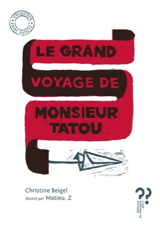 Le grand voyage de Monsieur Tatou | Christine Beigel