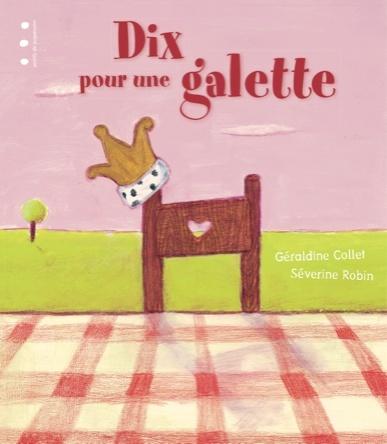 Dix pour une galette | Géraldine Collet