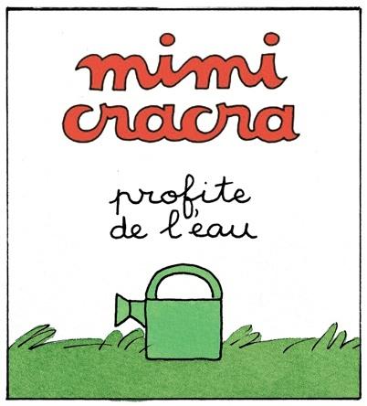 Mimi Cracra profite de l'eau  | Agnès Rosenstiehl