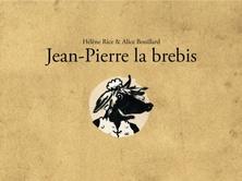 Jean-Pierre la brebis | Alice Bouillard