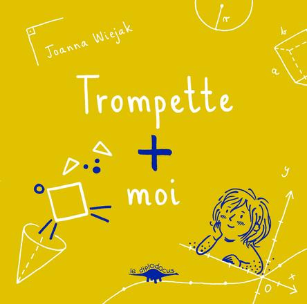 Trompette + moi | Joanna Wiejak