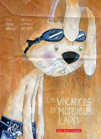 Les vacances de Monsieur Lapin | Pascal Hérault