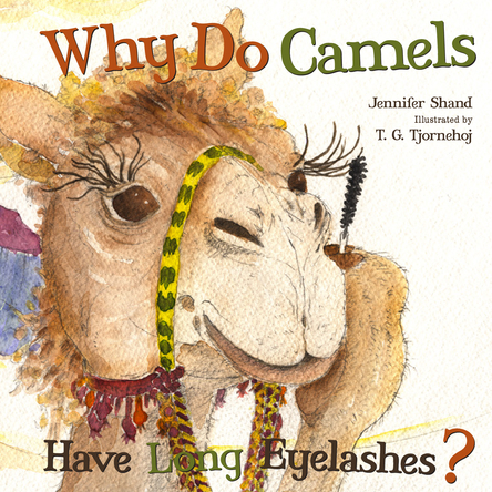 Why Do Camels Have Long Eyelashes ? | Jennifer Shand