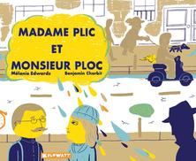 Madame Plic et Monsieur Ploc | Mélanie Edwards
