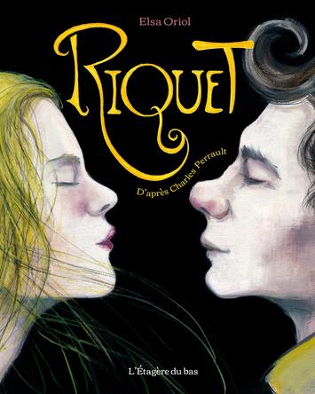 Riquet | Elsa Oriol