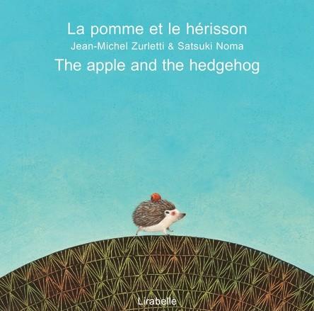 La pomme et le hérisson | Jean-Michel Zurletti
