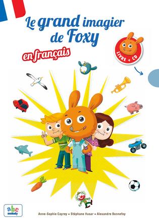 Le Grand imagier de Foxy en français | Alexande Bonnefoy