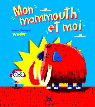 Mon mammouth et moi | Pishier