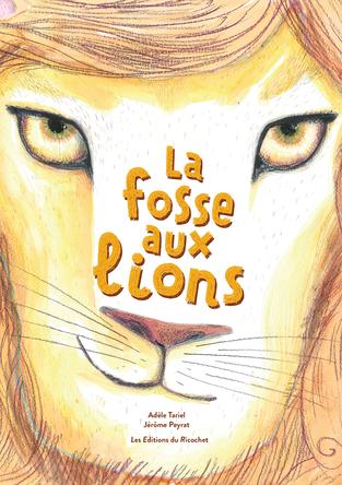 La fosse aux lions | Adèle Tariel