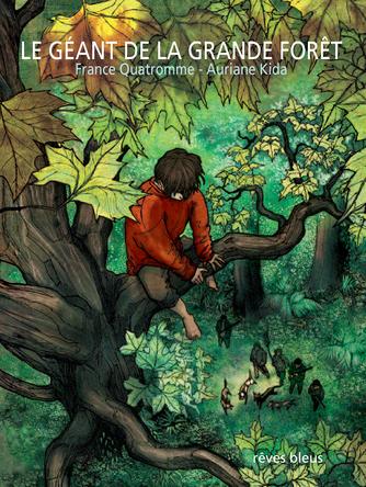 Le Géant de la grande forêt | Auriane Kida