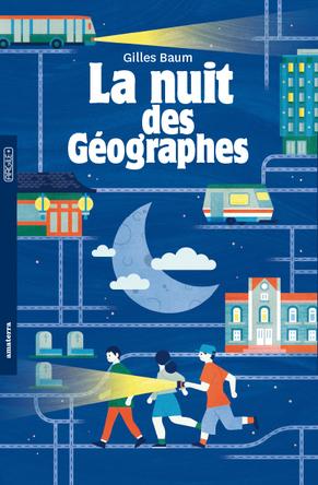 La nuit des géographes | Gilles Baum