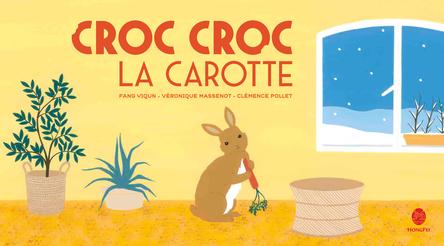 Croc croc la carotte   Véronique Massenot
