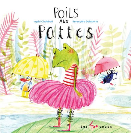 Poils aux pattes | Ingrid Chabbert