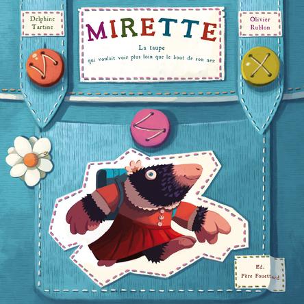 Mirette | Delphine Tartine