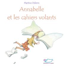 Annabelle et les cahiers volants | Martine Delerm