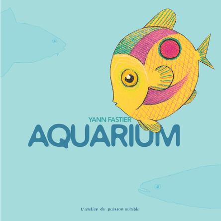 Aquarium | Yann Fastier