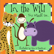 In the Wild You might See | Lisa M Gardiner