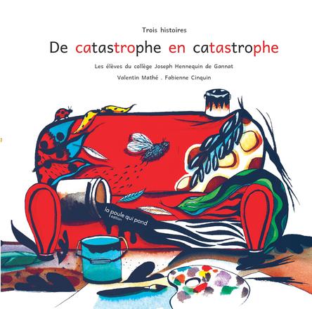 De catastrophe en catastrophe | Valentin Mathé