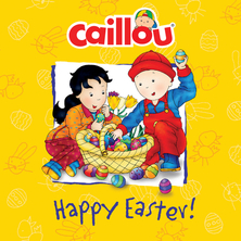 Caillou, Happy easter | Mélanie Rudel-Tessier