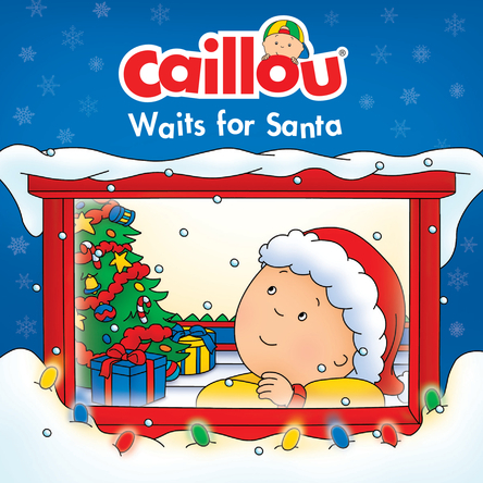 Caillou, Waits for Santa | Anne Paradis
