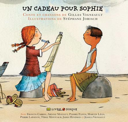 Un cadeau pour Sophie | Gilles Vigneault