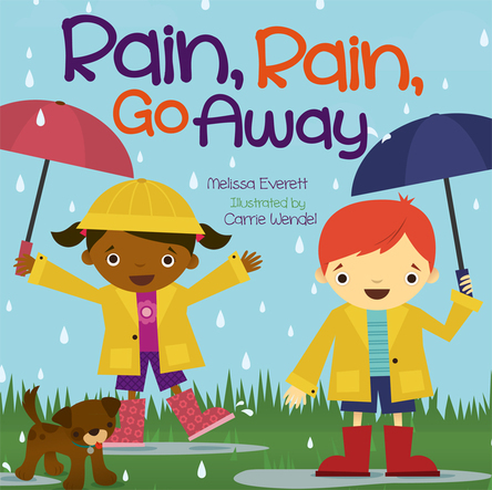 Rain, Rain, Go Away | Carrie Wendel