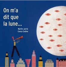 On m'a dit que la lune | Martin Jarrie