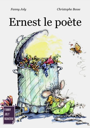 Ernest le poète | Fanny Joly