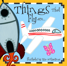 Things That Fly are... | Lisa M Gardiner