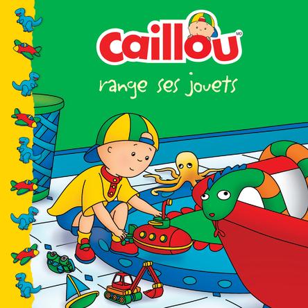 Caillou range ses jouets | Joceline Sanschagrin