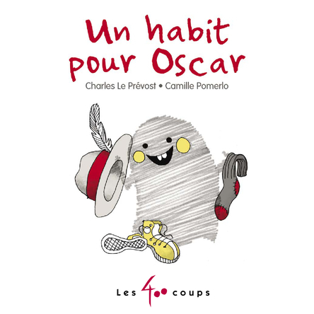Un habit pour Oscar   Charles Le Prévost